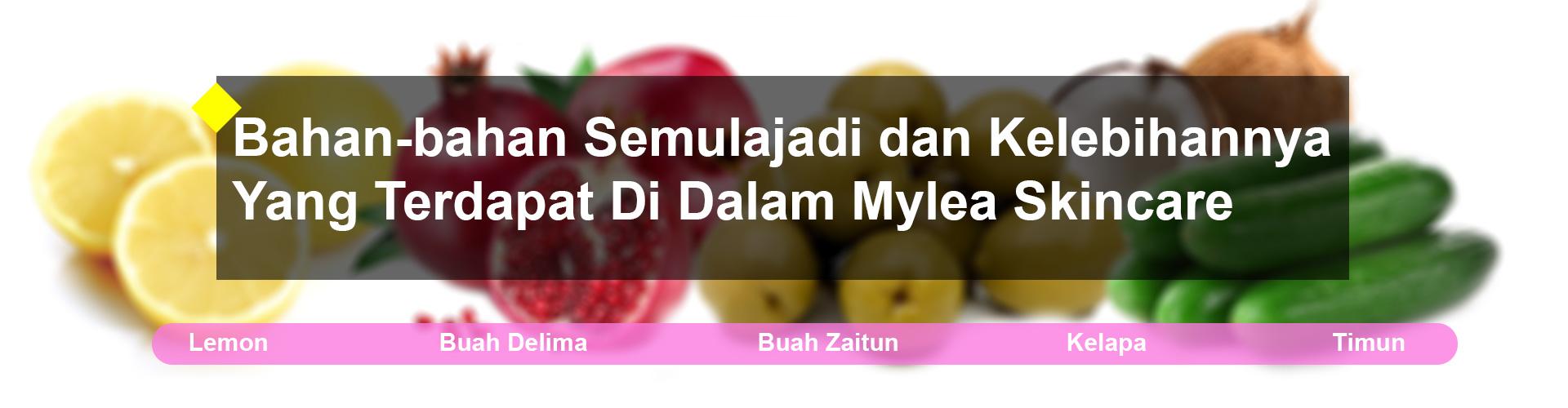Mylea_Bahan_Semulajadi